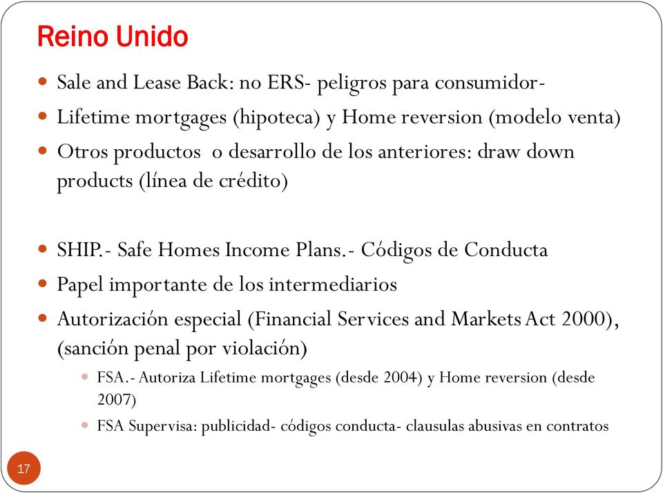 - Códigos de Conducta Papel importante de los intermediarios Autorización especial (Financial Services and Markets Act 2000), (sanción