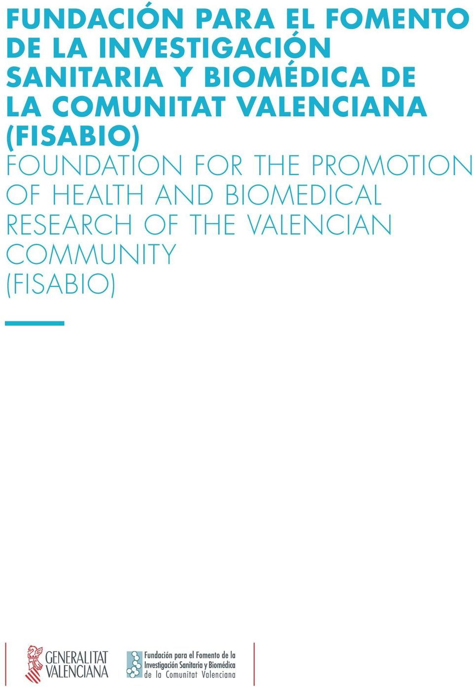 (FISABIO) Foundation for the Promotion of Health