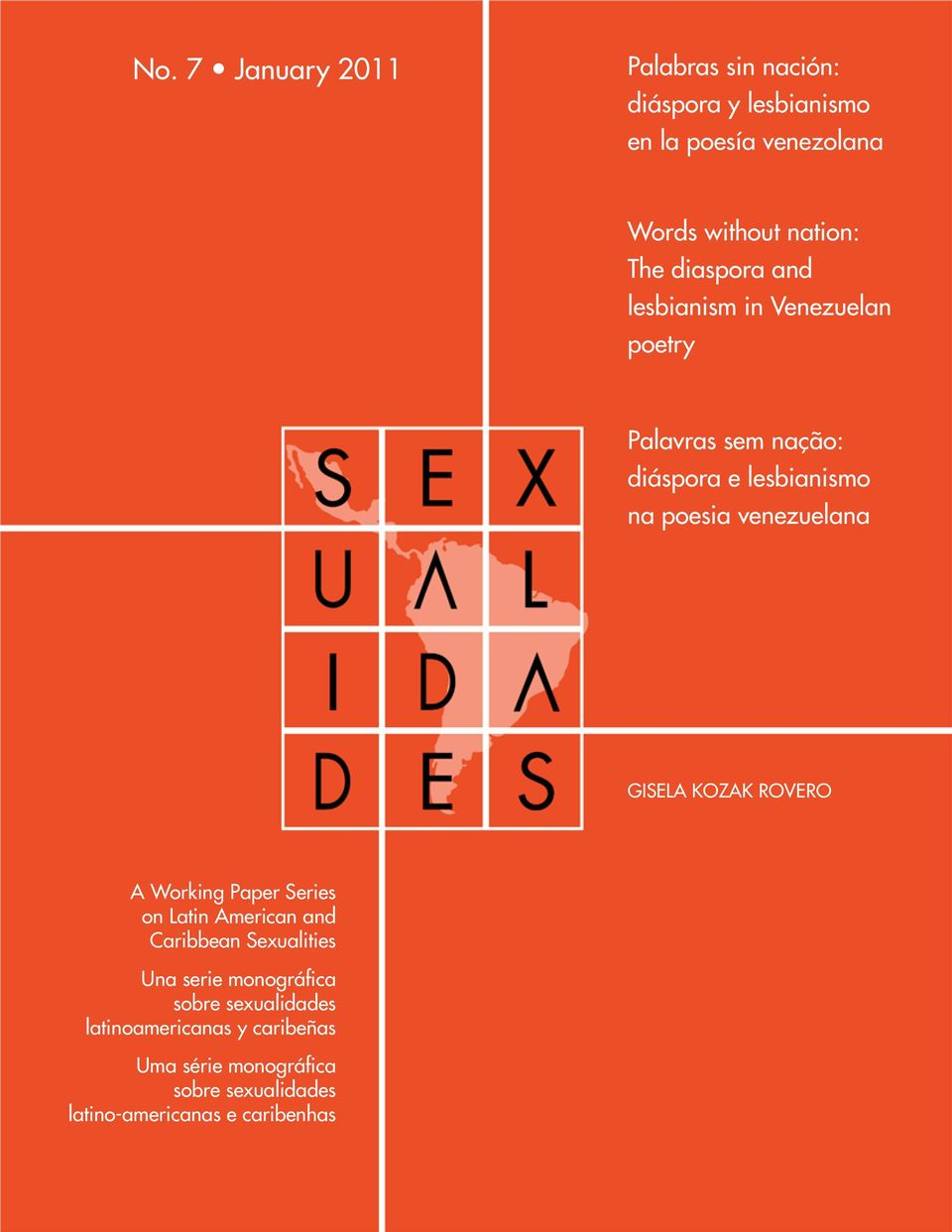 GISELA KOZAK ROVERO A Working Paper Series on Latin American and Caribbean Sexualities Una serie monográfica