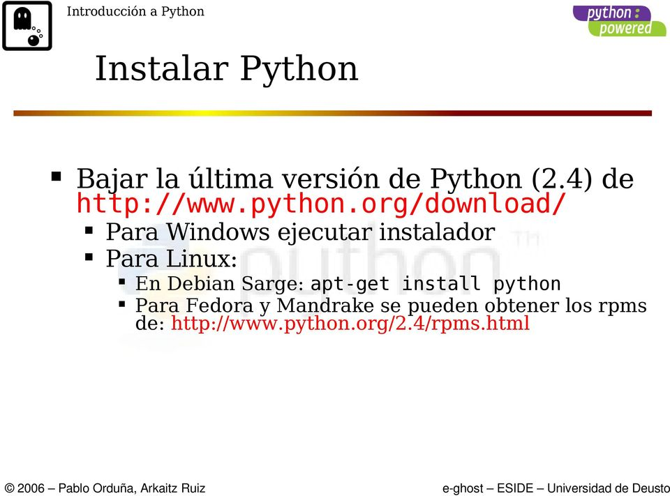 org/download/ Para Windows ejecutar instalador Para Linux: En