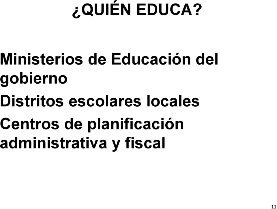 gobierno Distritos escolares