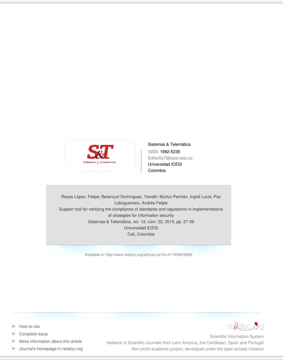 standards and regulations in implementations of strategies for information security Sistemas & Telemática, vol. 13, núm. 32, 2015, pp.