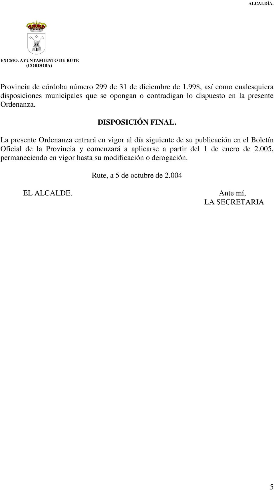 DISPOSICIÓN FINAL.
