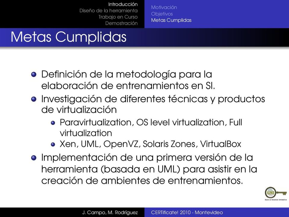 virtualization, Full virtualization Xen, UML, OpenVZ, Solaris Zones, VirtualBox Implementación de
