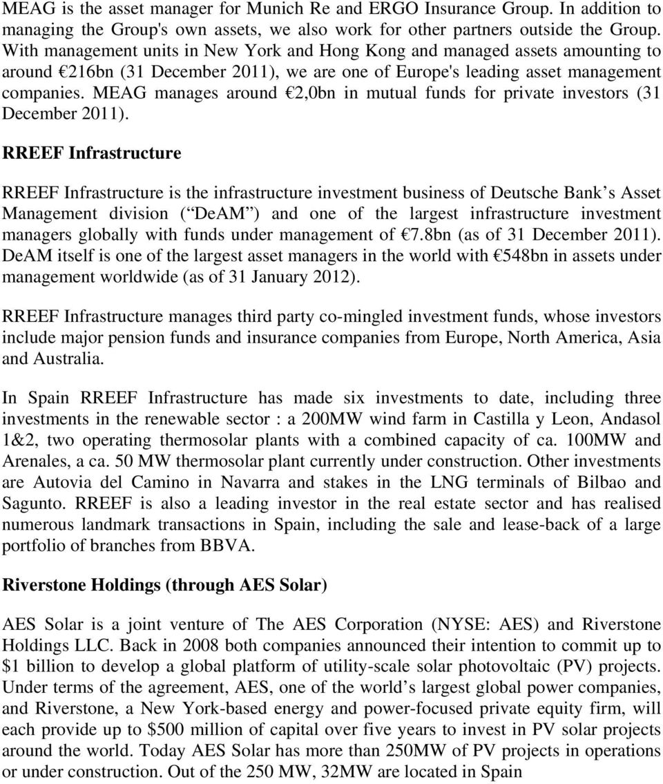 MEAG manages around 2,0bn in mutual funds for private investors (31 December 2011).