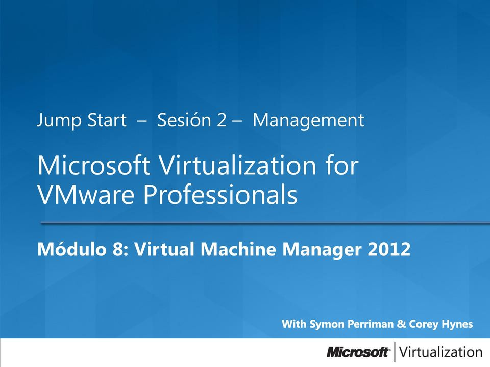 Virtualization for VMware