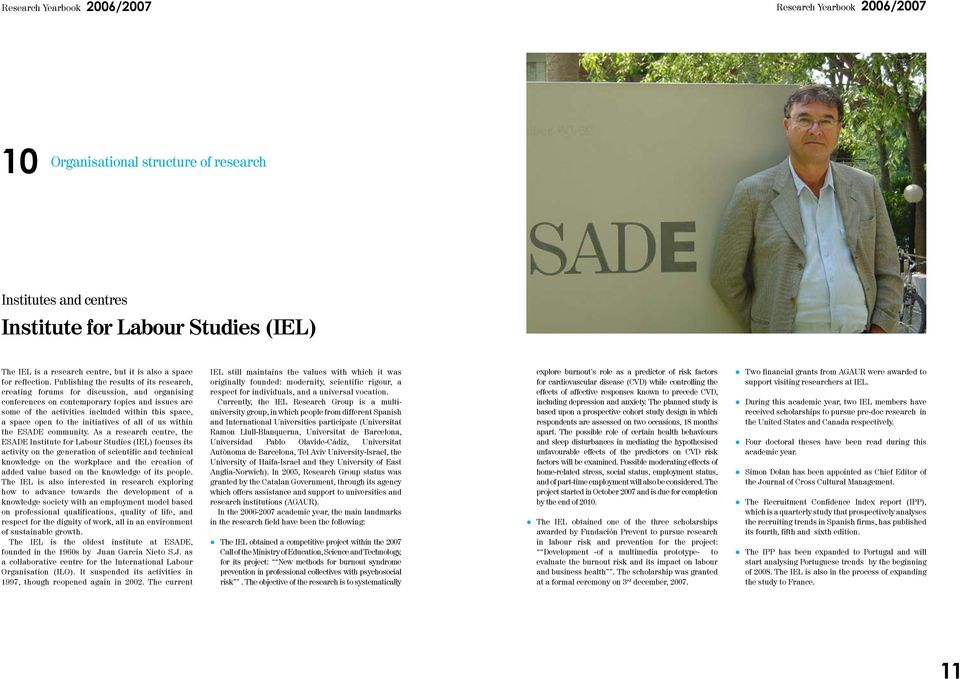 open to the initiatives of all of us within the ESADE community.