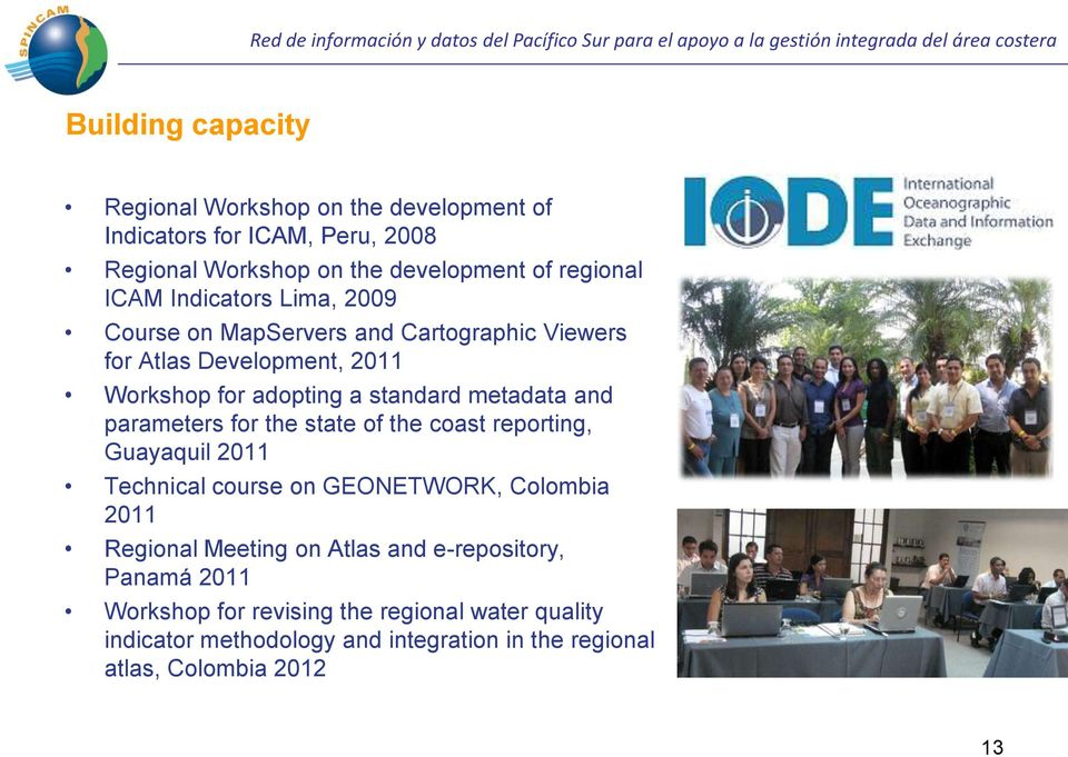 parameters for the state of the coast reporting, Guayaquil 2011 Technical course on GEONETWORK, Colombia 2011 Regional Meeting on Atlas and