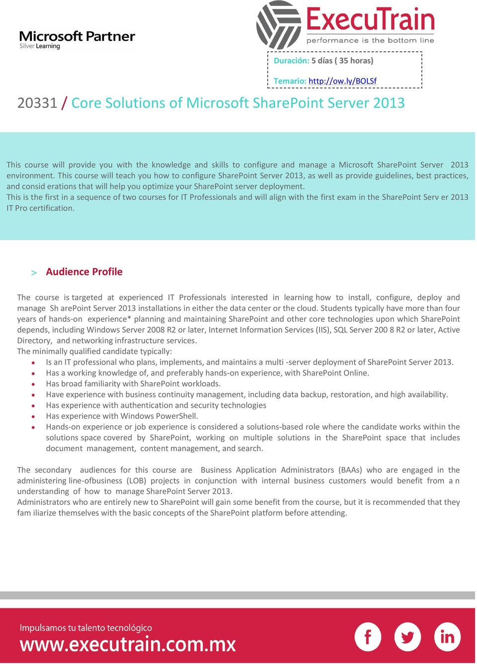 This course will teach you how to configure SharePoint Server 2013, as well as provide guidelines, best practices, and consid erations that will help you optimize your SharePoint server deployment.