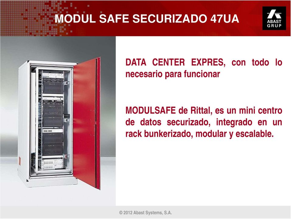 mini centro de datos securizado, integrado en un rack