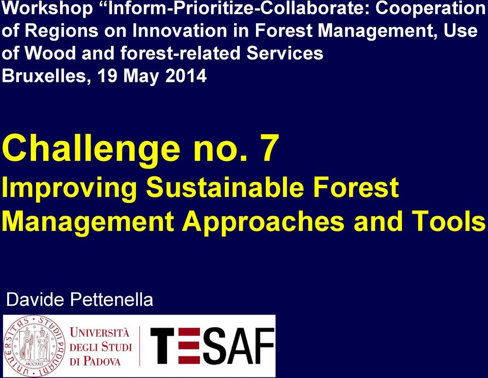 forest-related Services Bruxelles, 19 May 2014 Challenge no.