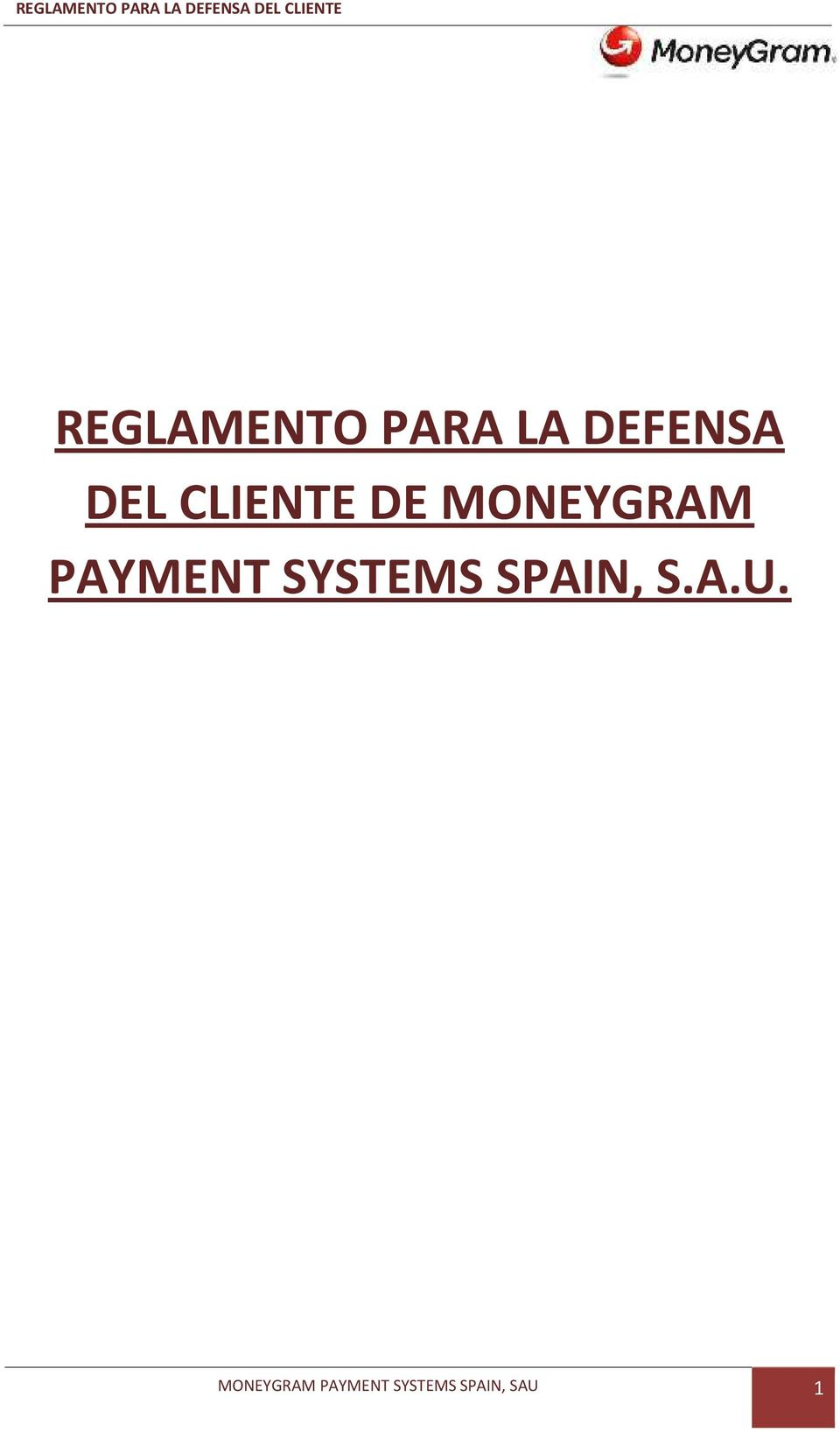 PAYMENT SYSTEMS SPAIN, S.A.U.