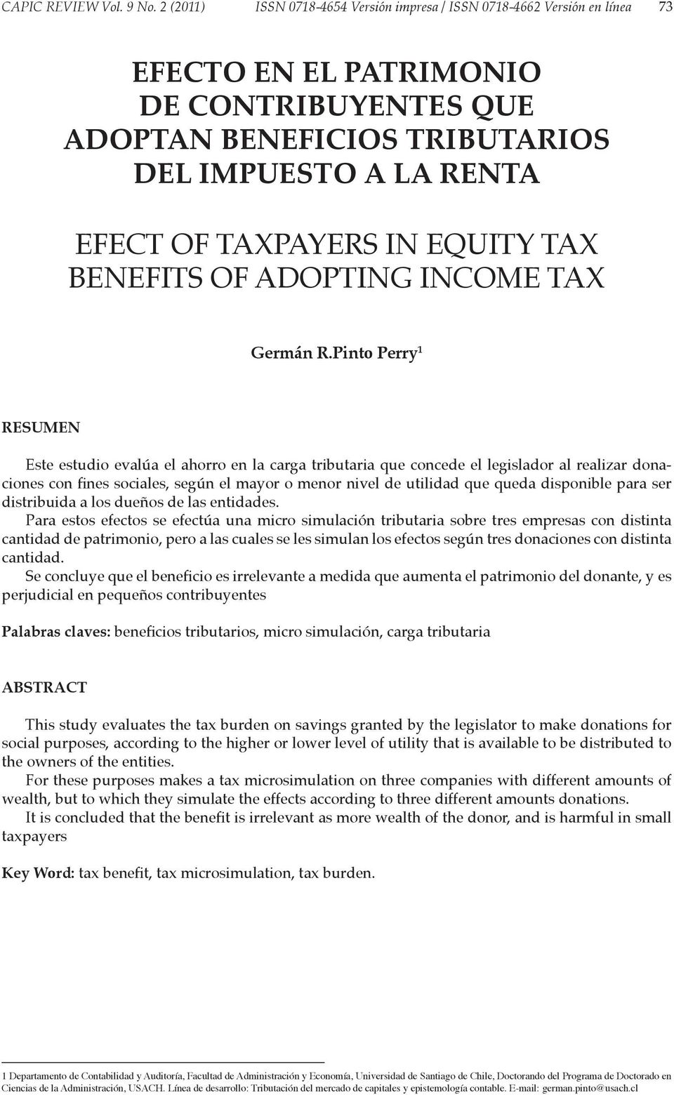 EQUITY TAX BENEFITS OF ADOPTING INCOME TAX Germán R.