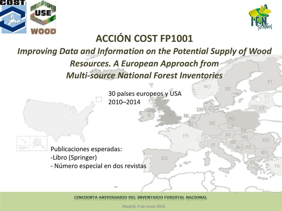 A European Approach from Multi-source National Forest Inventories