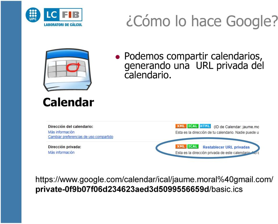 privada del calendario. Calendar https://www.google.