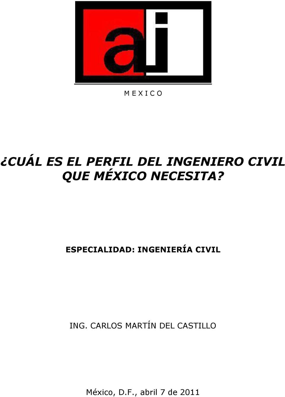 ESPECIALIDAD: INGENIERÍA CIVIL ING.
