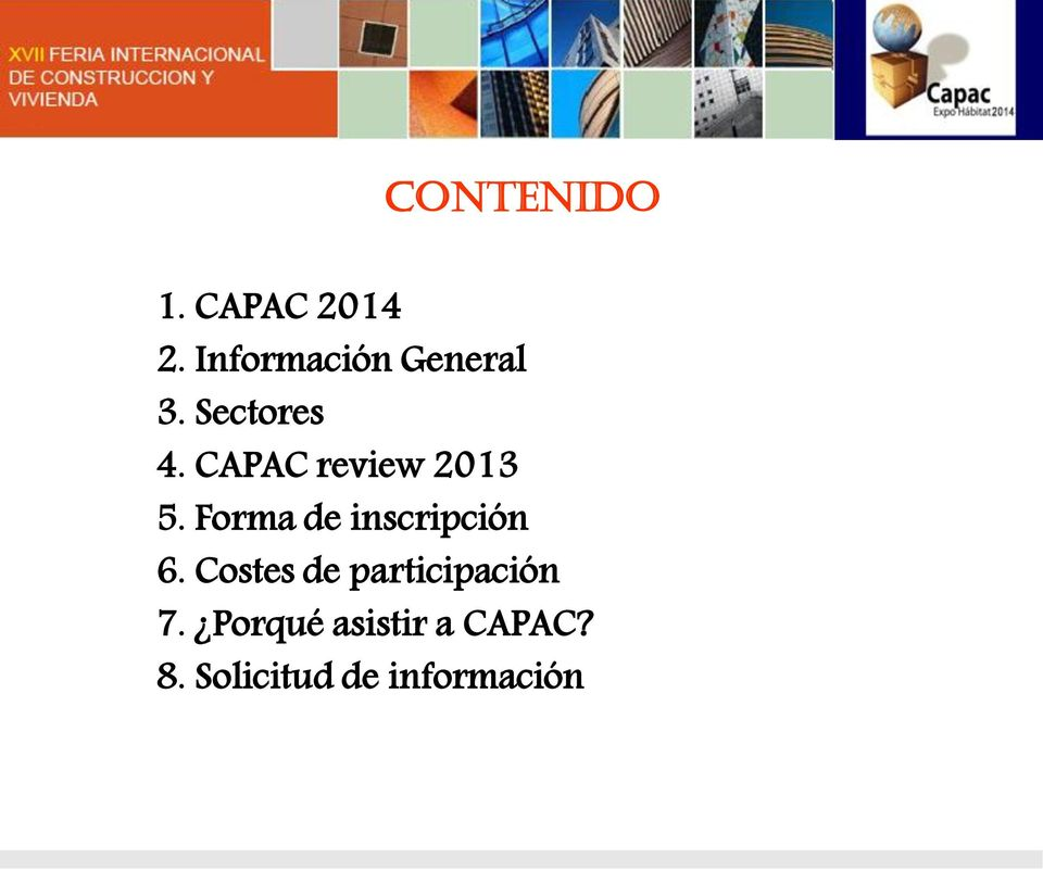 CAPAC review 2013 5. Forma de inscripción 6.