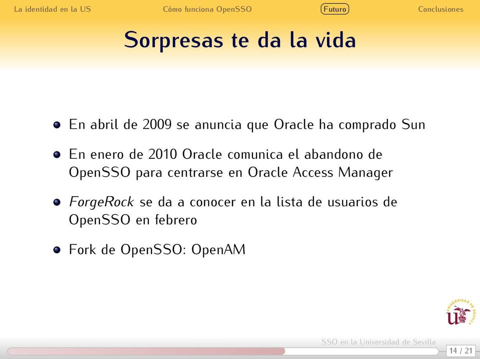 para centrarse en Oracle Access Manager ForgeRock se da a conocer en