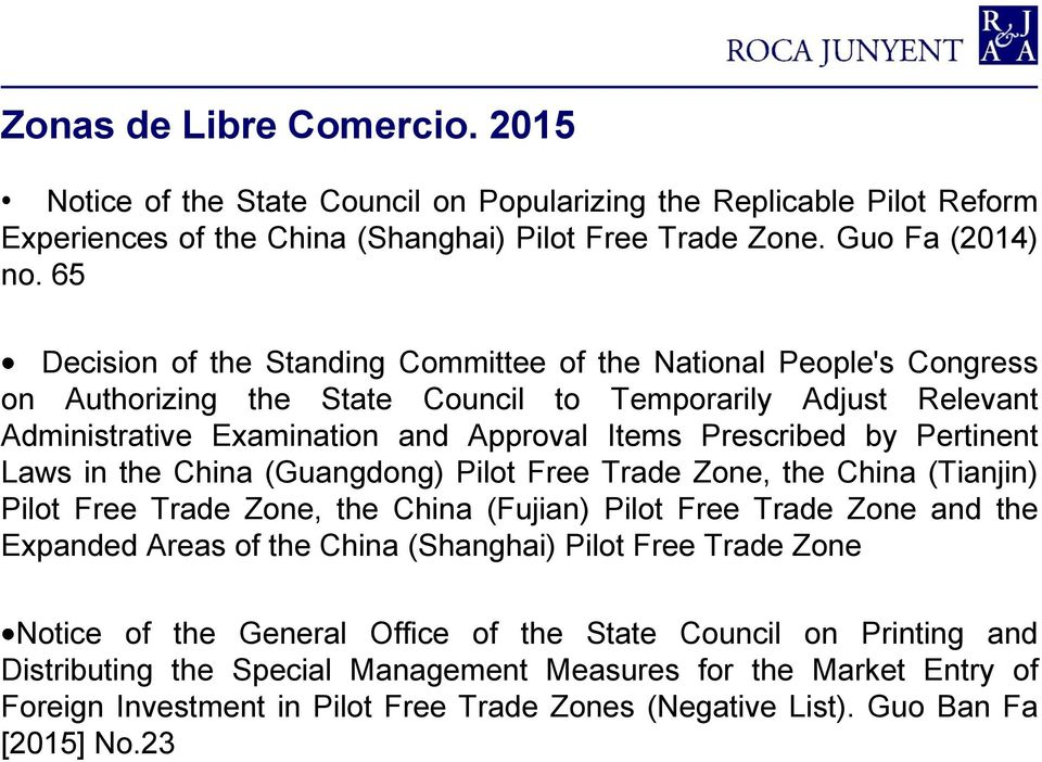 Pertinent Laws in the China (Guangdong) Pilot Free Trade Zone, the China (Tianjin) Pilot Free Trade Zone, the China (Fujian) Pilot Free Trade Zone and the Expanded Areas of the China (Shanghai) Pilot