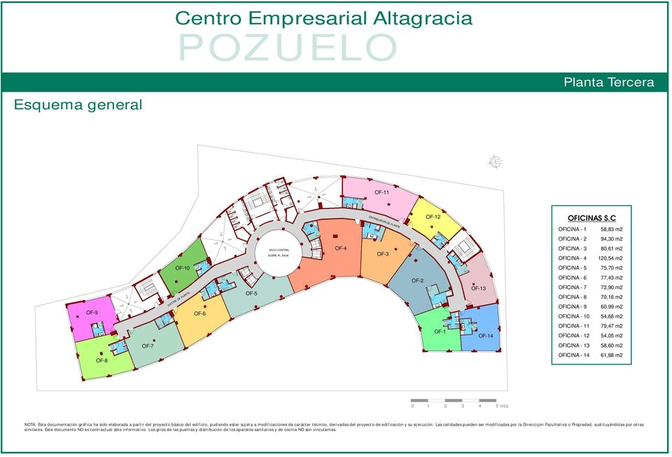 DE PLANTA OF-6 OF-5 OF-2 OF-13 OFICINA - 6 OFICINA - 7 OFICINA - 8 OFICINA - 9 OFICINA - 10 77,43 m2 72,90 m2 70,16 m2 60,99 m2 54,68 m2 OF-1 OF-14 OFICINA - 11 OFICINA - 12 79,47 m2 54,05 m2 OF-7