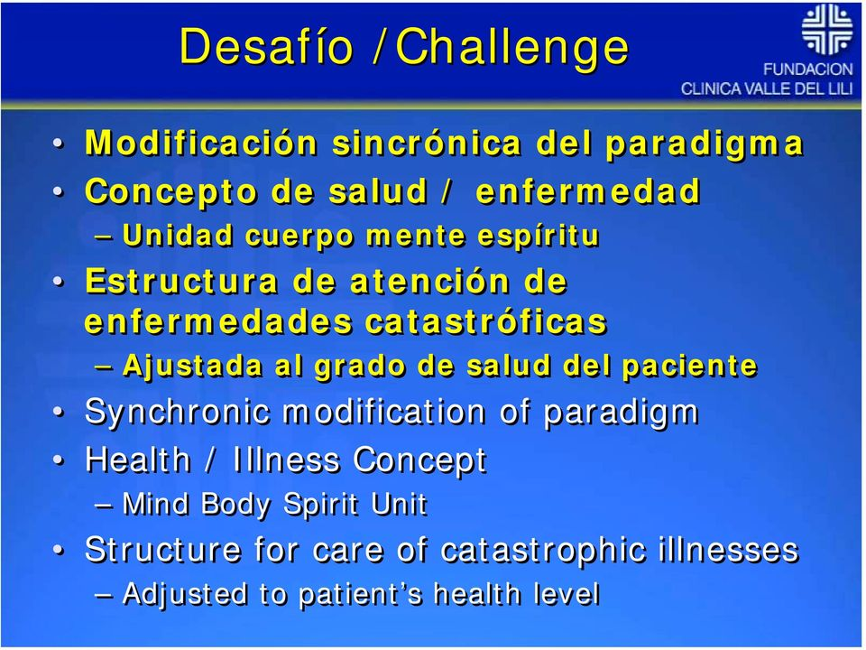 grado de salud del paciente Synchronic modification of paradigm Health / Illness Concept Mind