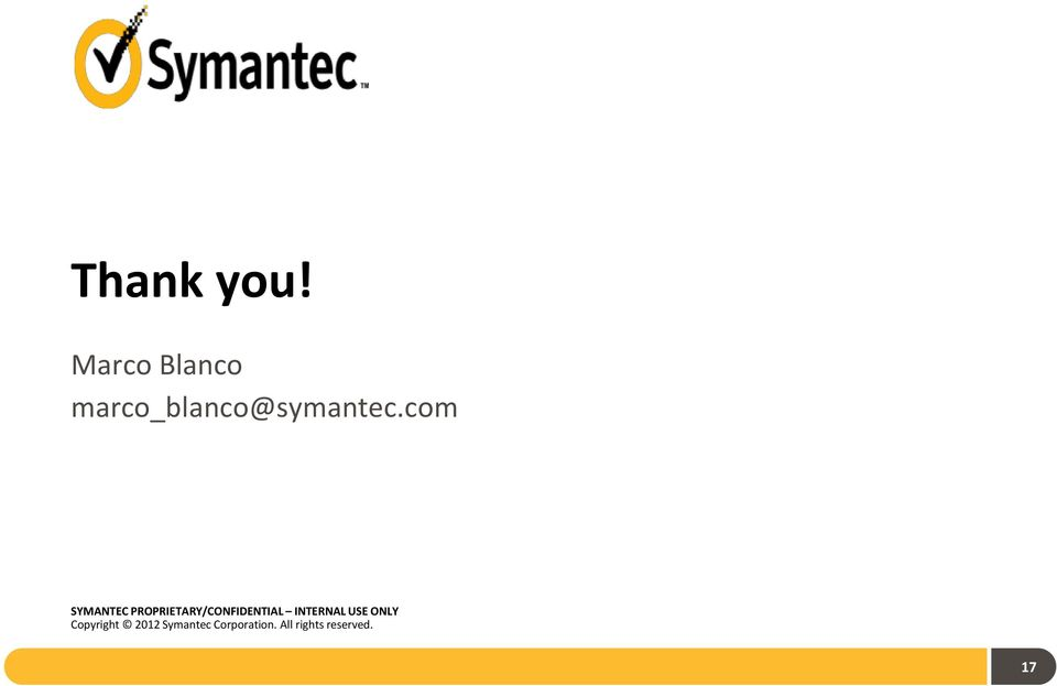 com SYMANTEC PROPRIETARY/CONFIDENTIAL