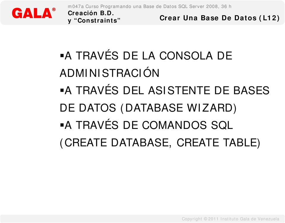 ASISTENTE DE BASES DE DATOS (DATABASE WIZARD)