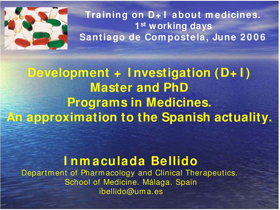 (D+I) Master and PhD Programs in Medicines.