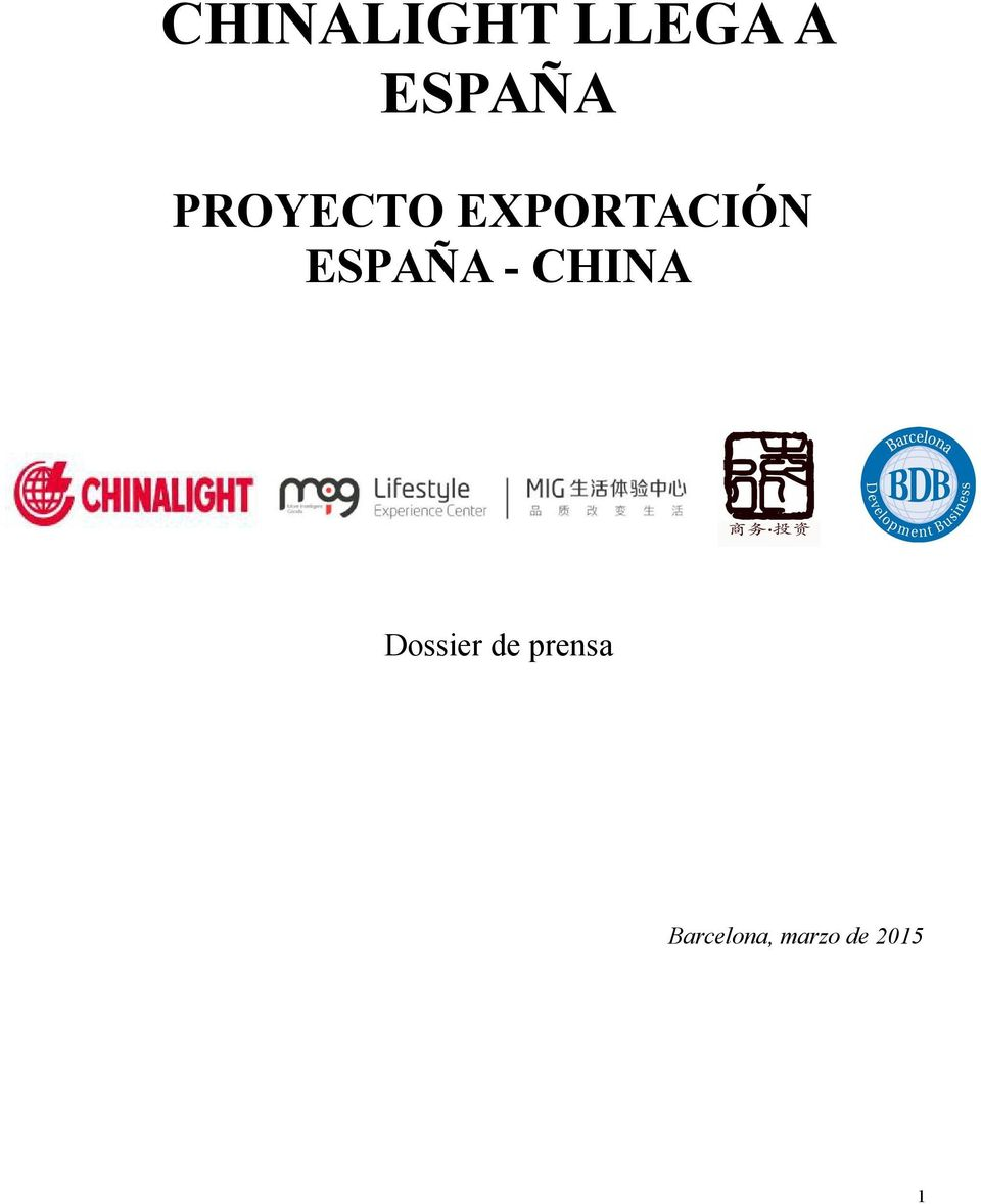 ESPAÑA - CHINA Dssier de