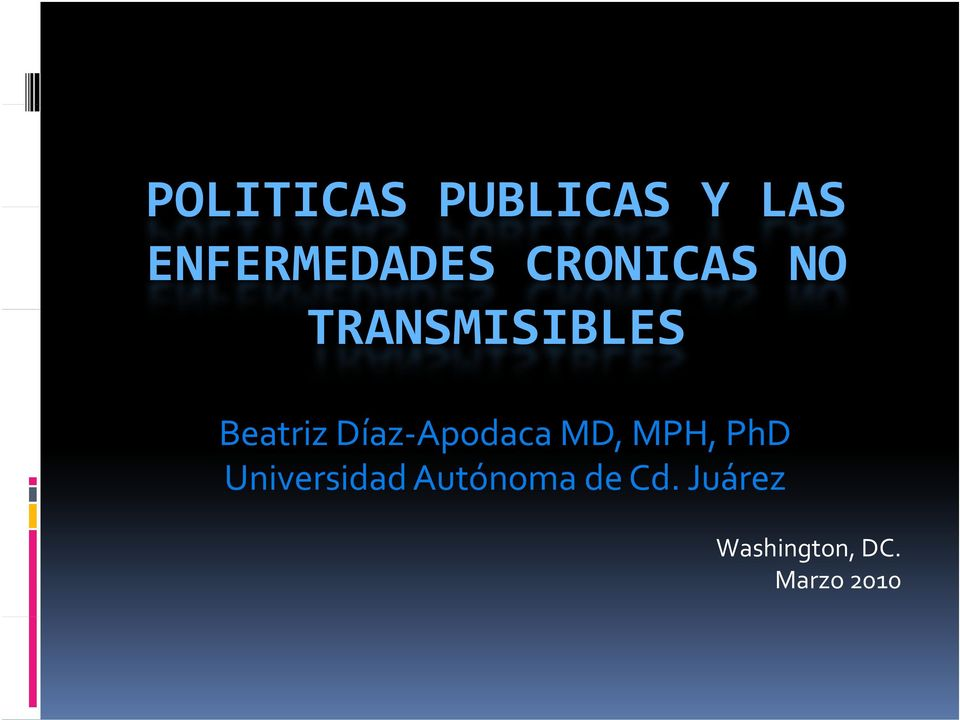 Apodaca MD, MPH, PhD Universidad