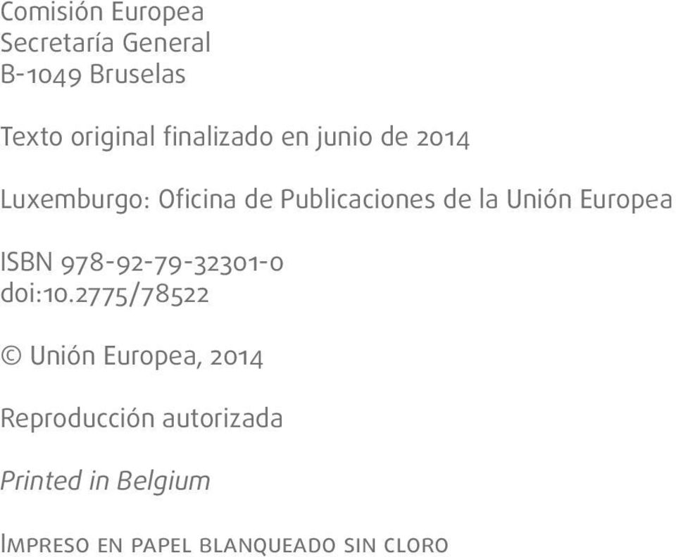 Unión Europea ISBN 978-92-79-32301-0 doi:10.