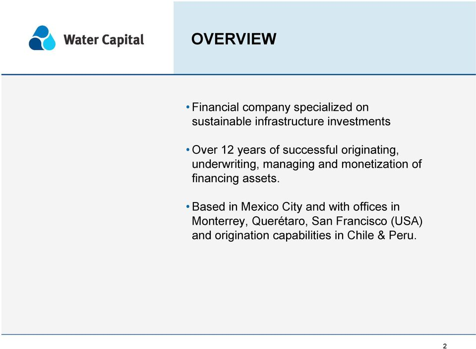 and monetization of financing assets.