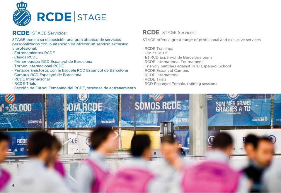 Barcelona RCDE Internacional RCDE Trials Sección de Fútbol Femenino del RCDE, sesiones de entrenamiento Services: offers a great range of profesional and exclusive services.