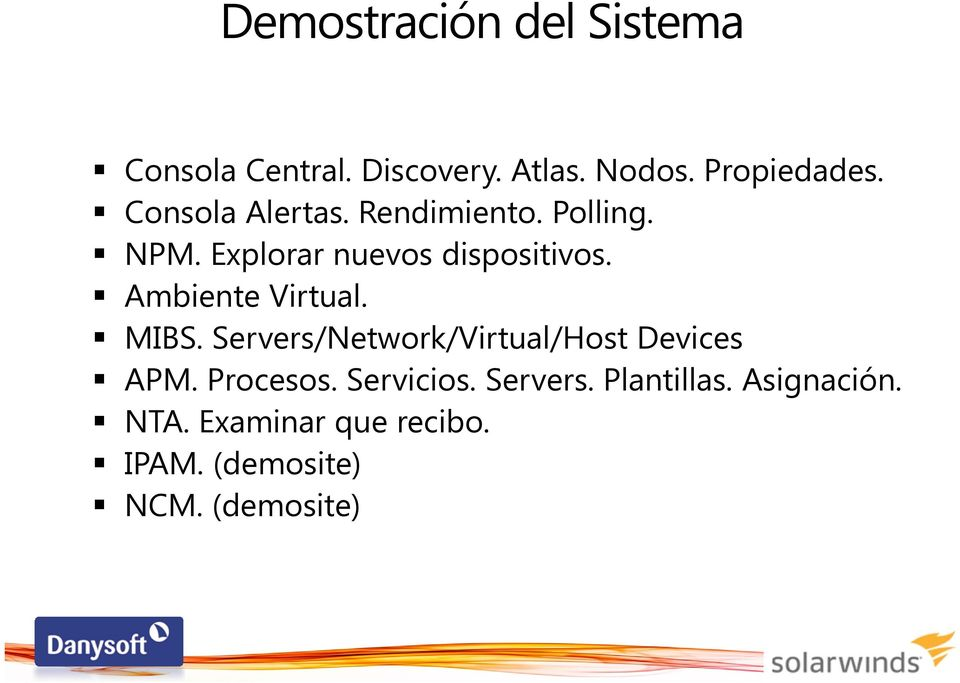 Ambiente Virtual. MIBS. Servers/Network/Virtual/Host Devices APM. Procesos.