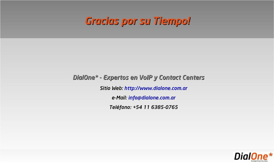 Centers Sitio Web: http://www.dialone.