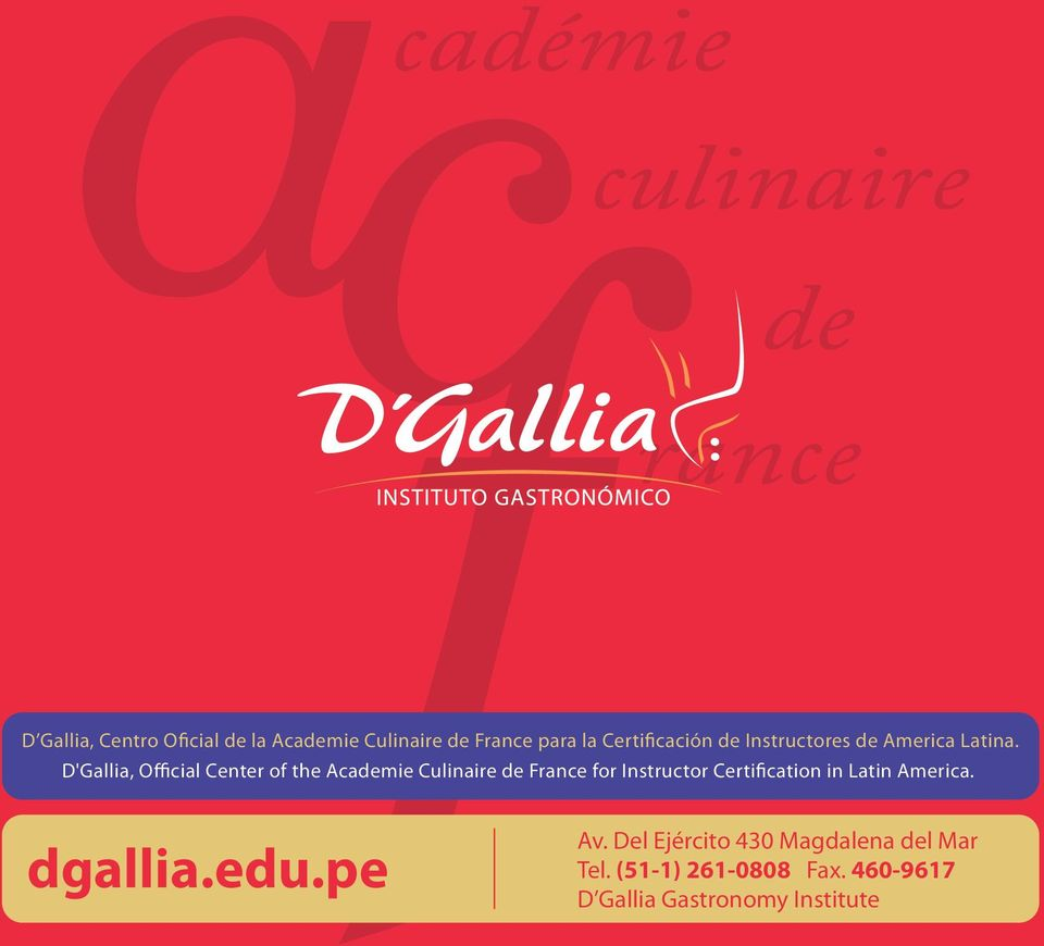 D'Gallia, Official Center of the Academie Culinaire de France for Instructor