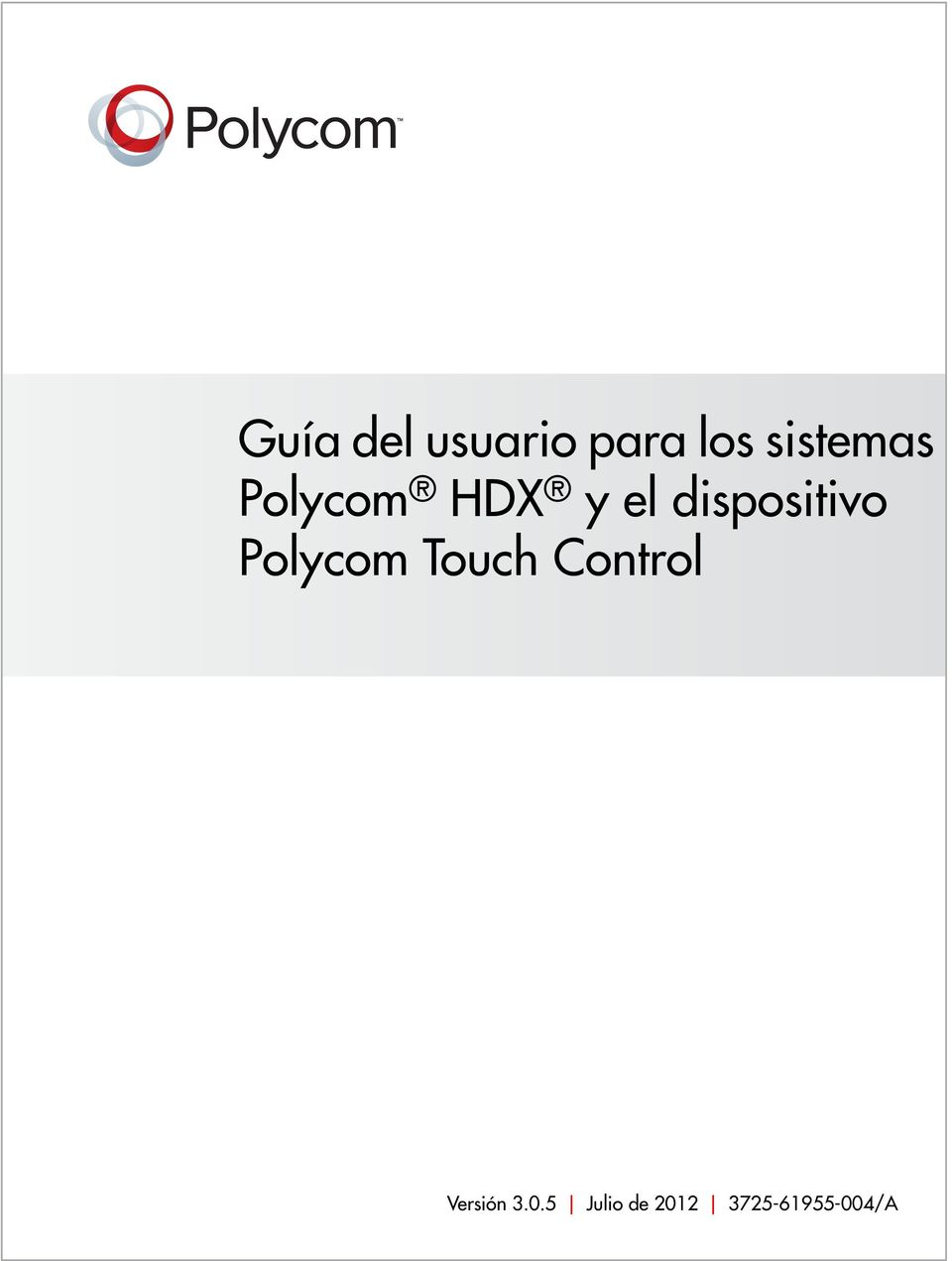 dispositivo Polycom Touch