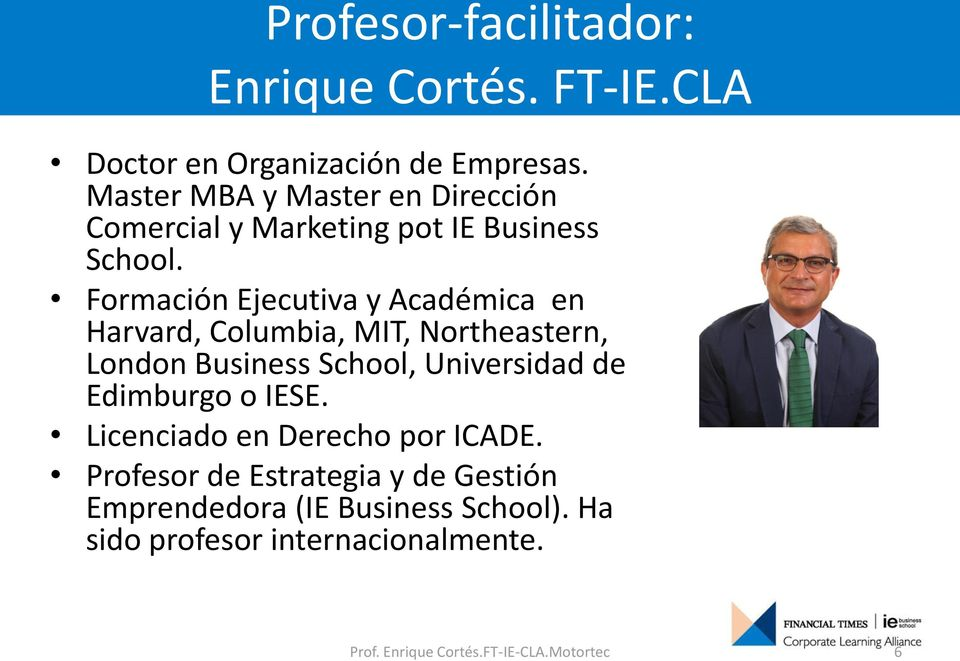 Formación Ejecutiva y Académica en Harvard, Columbia, MIT, Northeastern, London Business School, Universidad de