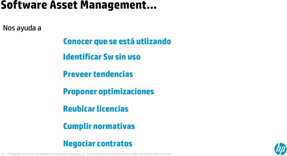 Preveer tendencias Proponer optimizaciones