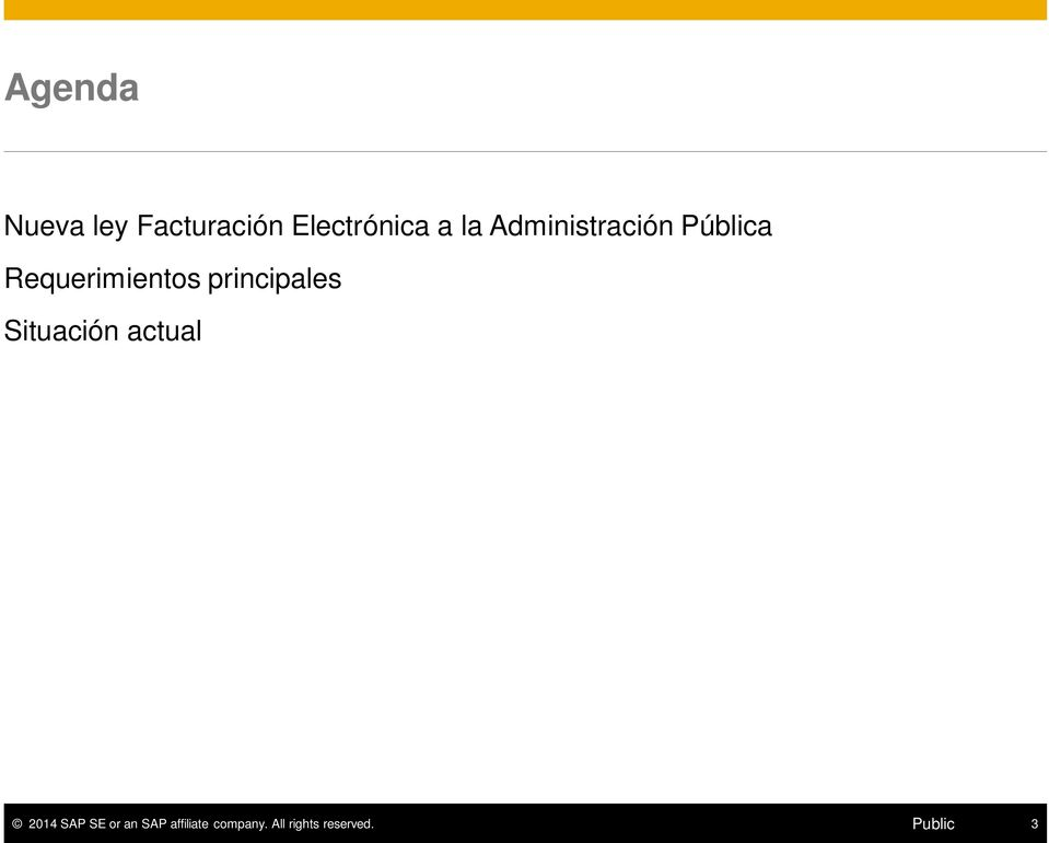 principales Situación actual 2014 SAP SE or
