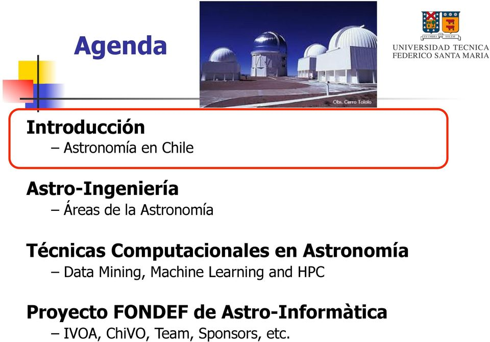 Astronomía Data Mining, Machine Learning and HPC
