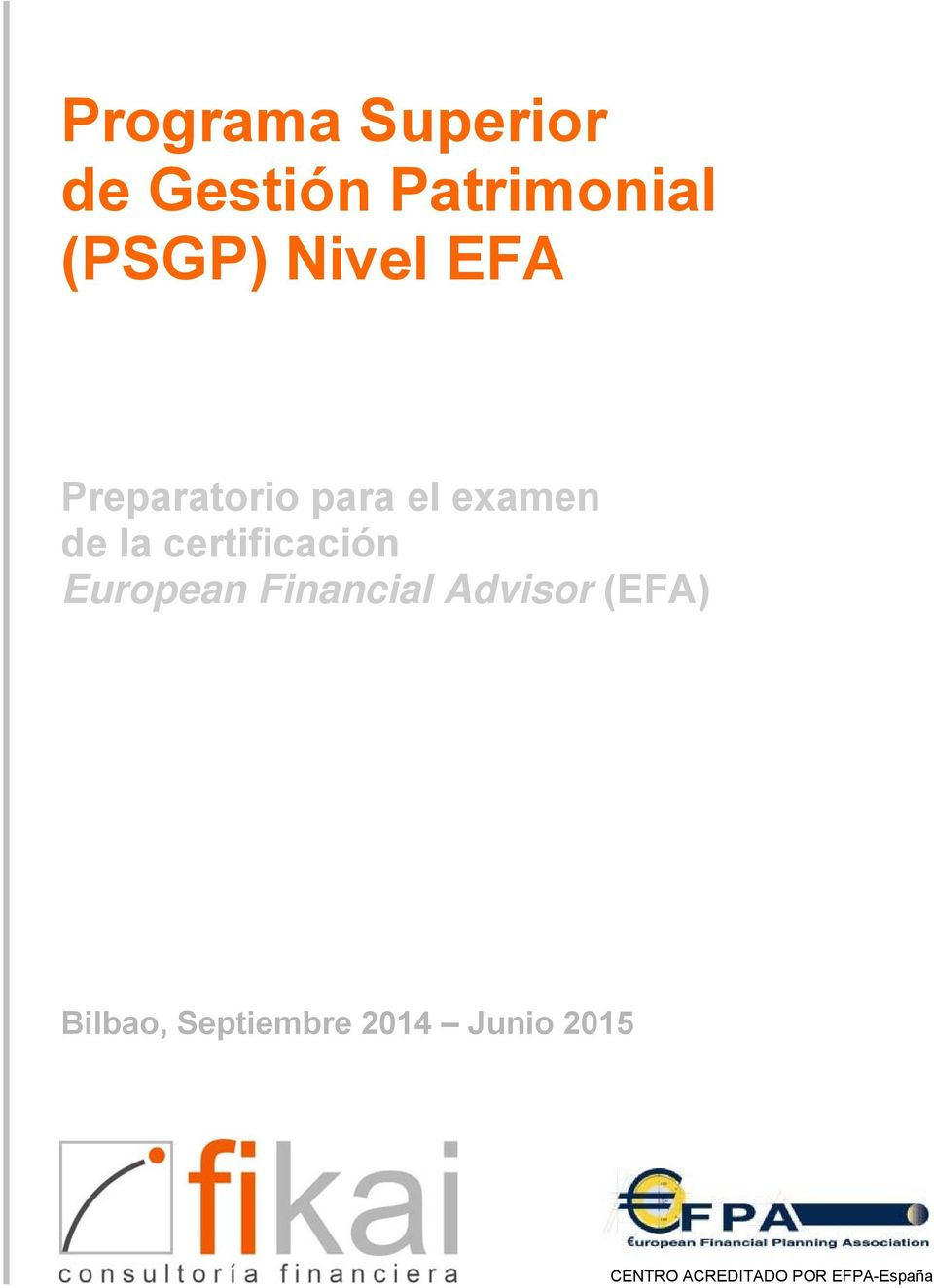 certificación European Financial Advisor (EFA)