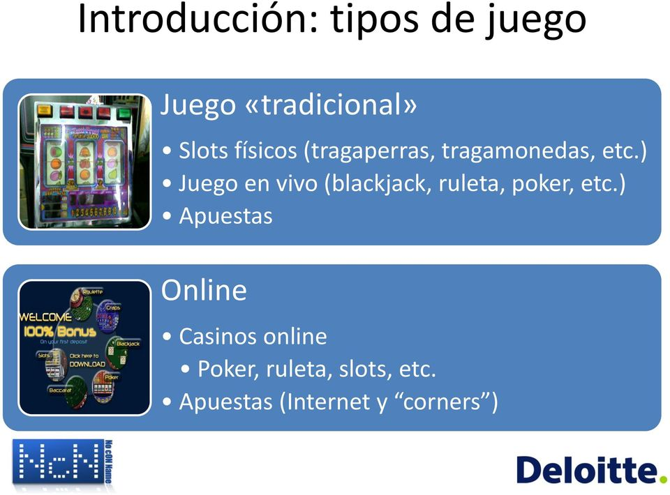 ) Juego en vivo (blackjack, ruleta, poker, etc.
