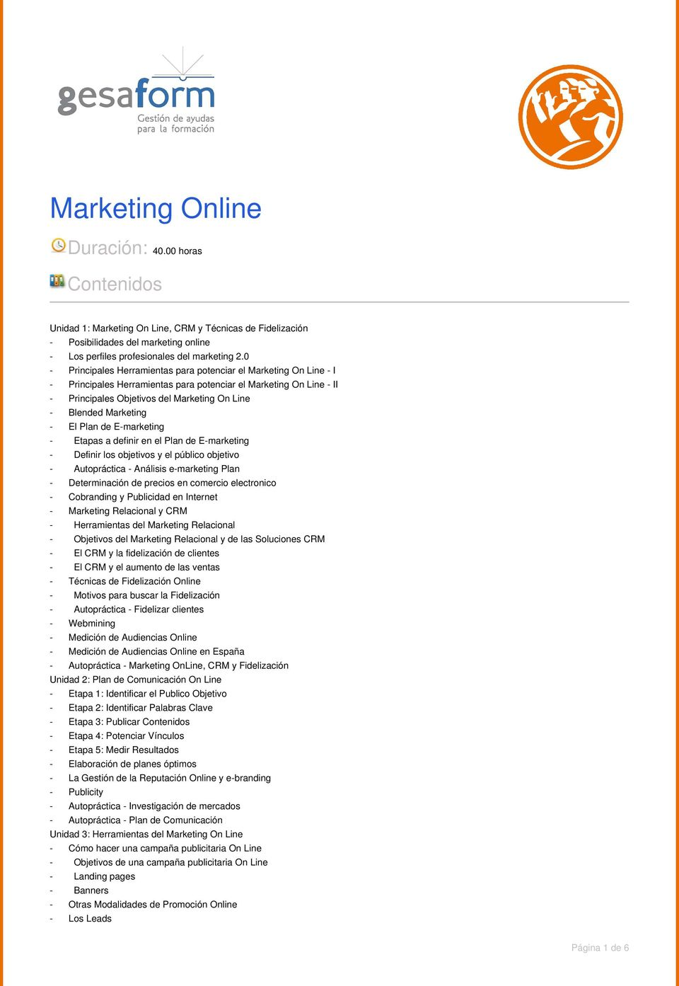 Marketing - El Plan de E-marketing - Etapas a definir en el Plan de E-marketing - Definir los objetivos y el público objetivo - Autopráctica - Análisis e-marketing Plan - Determinación de precios en