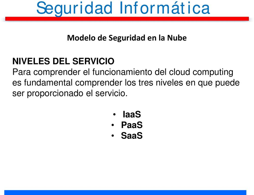 del cloud computing es fundamental comprender los tres
