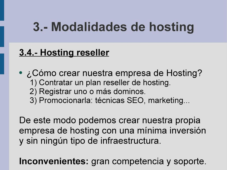 3) Promocionarla: técnicas SEO, marketing.