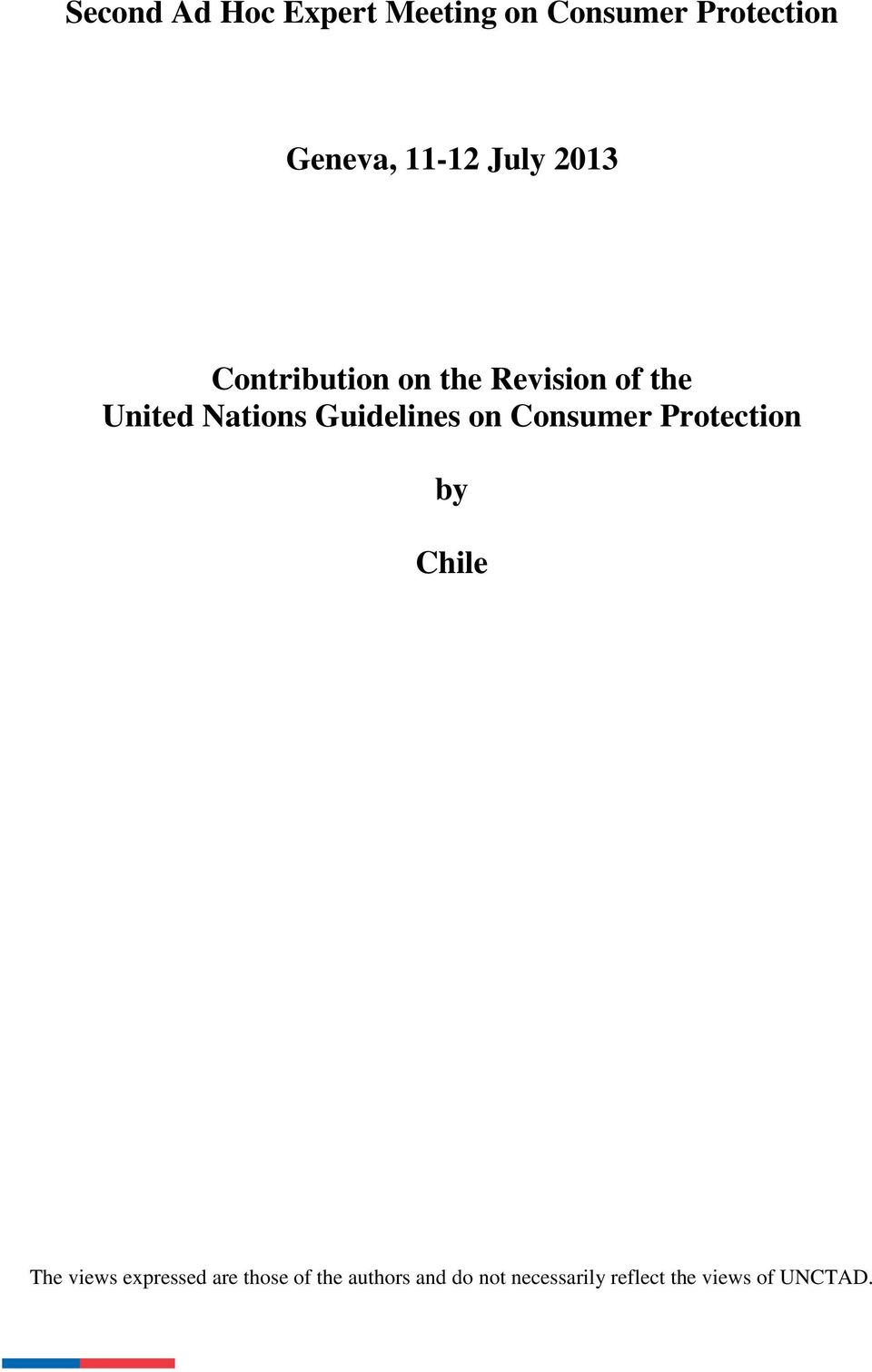 Guidelines on Consumer Protection by Chile The views expressed are