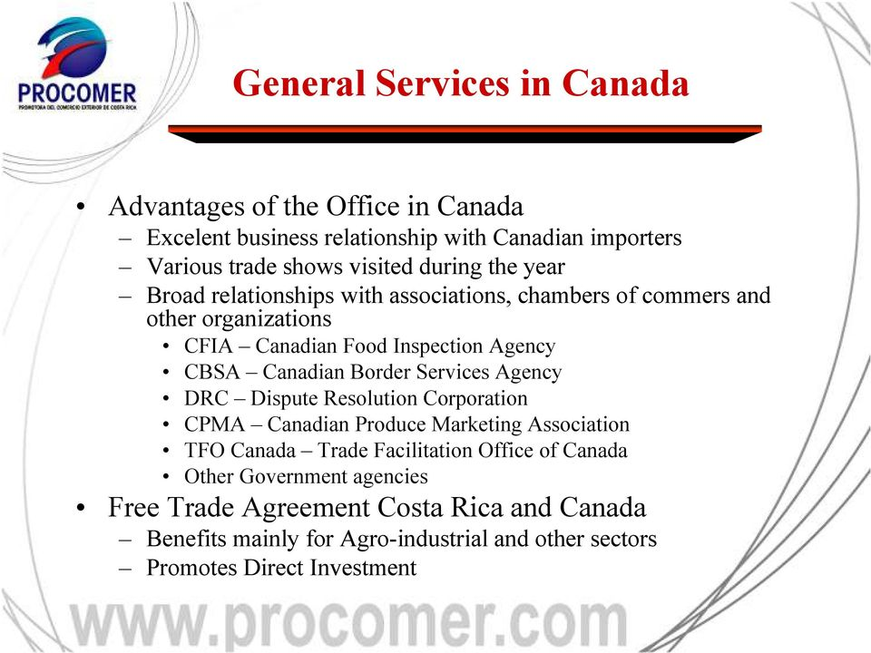 Canadian Border Services Agency DRC Dispute Resolution Corporation CPMA Canadian Produce Marketing Association TFO Canada Trade Facilitation Office