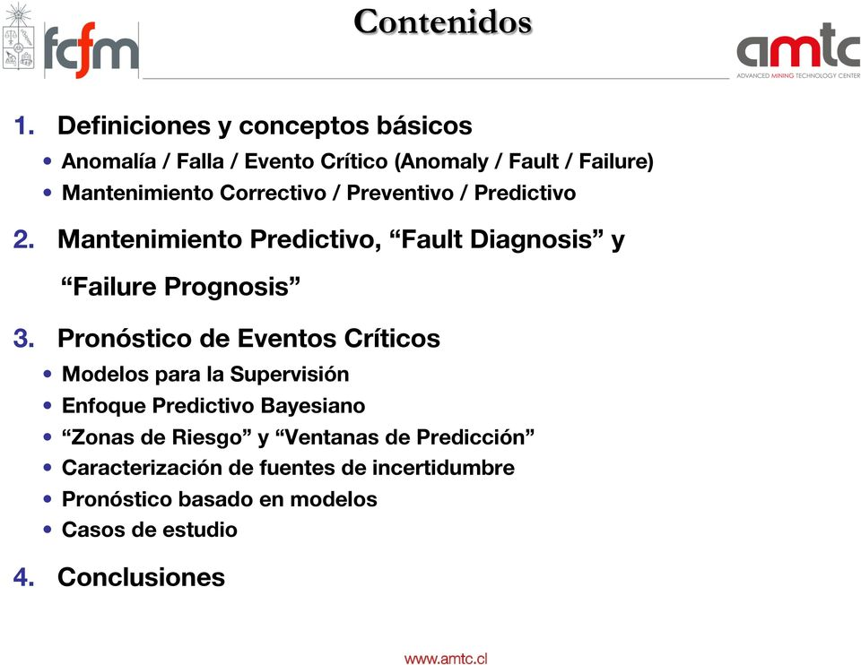 Correctivo / Preventivo / Predictivo. Mantenimiento Predictivo, Fault Diagnosis y Failure Prognosis 3.