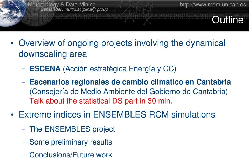de Cantabria) Talk about the statistical DS part in 30 min.